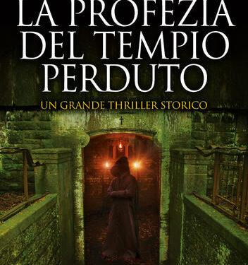 Recensione: La Profezia Del Tempio Perduto di P. Brunoldi e A. Santoro