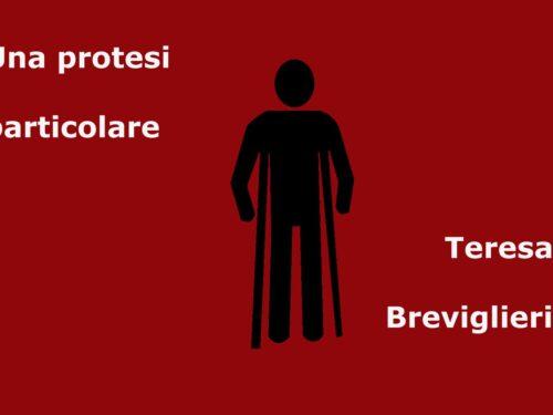 UNA PROTESI PARTICOLARE Racconto di Teresa Breviglieri