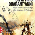 Recensione: Un attimo quarant'anni – Daniele Biacchessi – Jaca Book