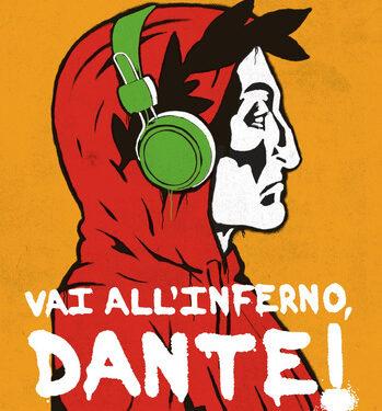 Recensione: Vai all'Inferno Dante! di Luigi Garlando (Rizzoli)