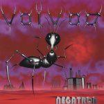 Voivod – Negatron – I Voivod approdano su Pianeta Inferno.
