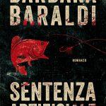 Recensione: Sentenza Artificiale di Barbara Baraldi (Chiarelettere )