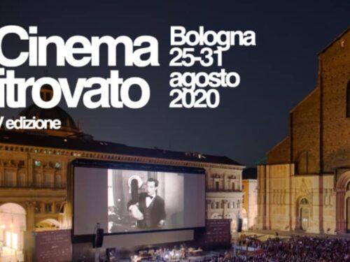 Il cinema ritrovato Bologna 25/31 agosto 2020