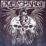 Overcharge – Metalpunx – Testardaggine, velocità, carburante, d – beat.