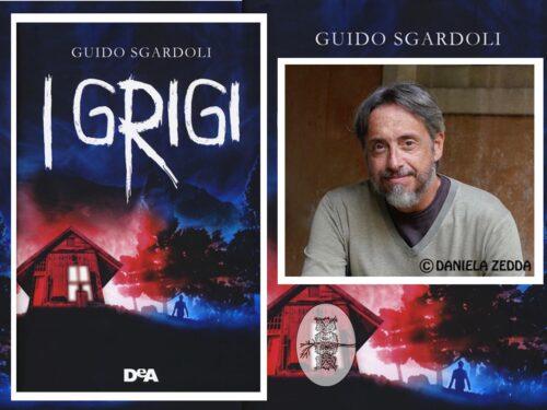 Intervista a Guido Sgardoli – Grigi – DeA edizioni