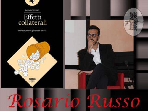 INTERVISTA A ROSARIO RUSSO: EFFETTI COLLATERALI – ALGRA EDITORE
