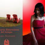 Intervista a Ilaria Mainardi – La quarta dimensione del tempo