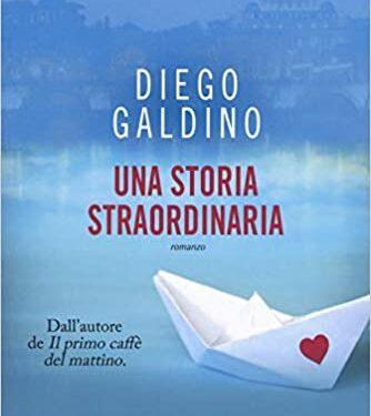 """RECENSIONE: """"UNA STORIA STRAORDINARIA"""" – DIEGO GALDINO – LEGGEREDITORE"""