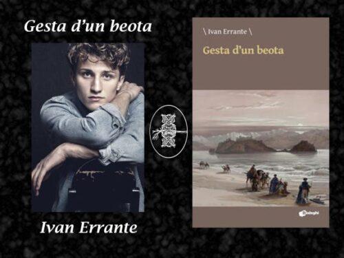 """""""Gesta d'un beota""""Silloge di Ivan Errante – Recensione e intervista"""