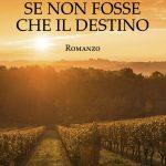 Se non fosse che il destino di  Maria Rosa Fenoglio (Sillabe di sale editore)