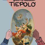 """Recensione: """"In missione con:… Giambattista Tiepolo"""" Edizioni Gallerie d'Italia / Skira"""