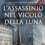 Assassinio nel Vicolo della Luna di Giulio Piccini (Jarro) (Gilgamesh Edizioni)