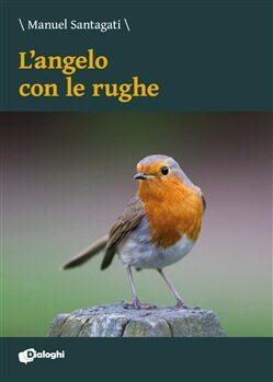 Recensione: L'angelo con le rughe – Manuel Santagati (Dialoghi)