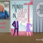 INTERVISTA A CLAUDIA MEREU – IL MONDO A CULO IN SUSU – GILGAMESH EDIZIONI