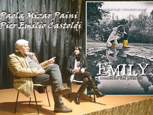 Intervista doppia a Paola Mizar Paini e Pier Emilio Castoldi – Emily. Cronache….