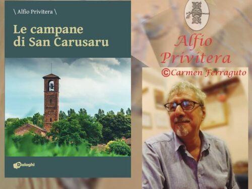 Intervista: Alfio Privitera – Le campane di San Carusaru – Dialoghi