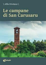 Recensione: Le campane di San Carusaru di Alfio Privitera (Dialoghi)