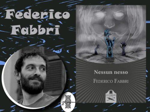 Intervista a Federico Fabbri – Nessun nesso – Les Flaneurs Edizioni