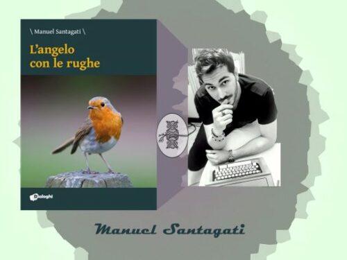Intervista a Manuel Santagati – Angelo con le rughe – Dialoghi