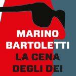 Recensione: La Cena Degli Dei –  Marino Bartoletti (Gallucci)