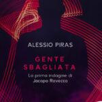 """RECENSIONE: """"GENTE SBAGLIATA"""" – ALESSIO PIRAS – ALTREVOCI EDIZIONI"""