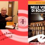 Intervista a Massimo Fagnoni –  Nelle viscere di Bologna – Frilli