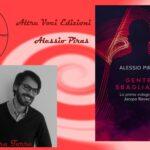 """INTERVISTA AD ALESSIO PIRAS – """"GENTE SBAGLIATA"""" – ALTREVOCI EDIZIONI"""