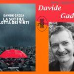 INTERVISTA A DAVIDE GADDA – LA SOTTILE LOTTA DEI VINTI – PORTO SEGURO EDITORE.