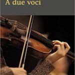 RECENSIONE – A DUE VOCI – MARIAPIA D'ATTOLICO – Dialoghi edizioni