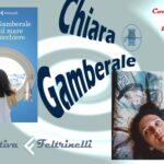 """Intervista a Chiara Gamberale – """"Come il mare in un bicchiere"""" (Feltrinelli Editore)"""