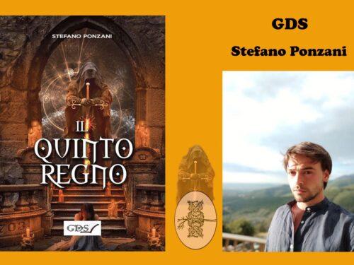 Intervista a Stefano Ponzani – Il quinto regno – GDS