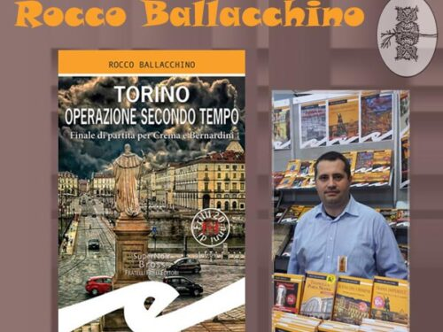 Intervista a Rocco Ballacchino – Torino operazione secondo tempo