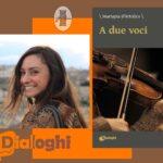 INTERVISTA A MARIAPIA D'ATTOLICO – A DUE VOCI – DIALOGHI EDITORE