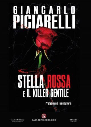 Stella Rossa e il Killer gentile