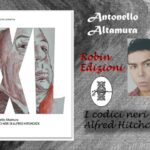 Intervista ad Antonello Altamura – I codici neri di Alfred Hitchcock – Robin edizioni