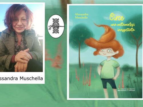"""Intervista Alessandra Muschella – """"Circe, Una metamorfosi inaspettata"""" – Argentodorato"""