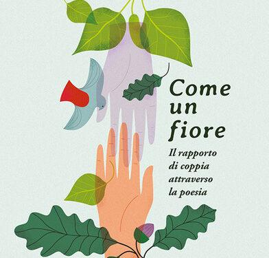 """Silloge: """"Come un fiore"""" Marino Moretti – Kimerik edizioni. Analisi di E. Ticozzi"""