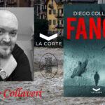 """INTERVISTA A DIEGO COLLAVERI – """"FANGO"""" – LA CORTE EDITORE"""