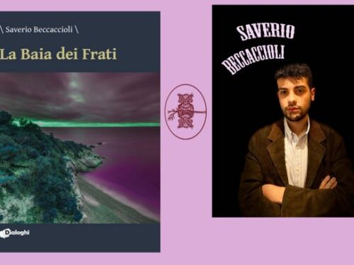 """INTERVISTA A SAVERIO BECCACCIOLI – """"LA BAIA DEI FRATI"""" – DIALOGHI EDITORE"""