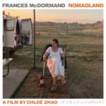 Nomadland – I nomadi non si dicono mai addio. Si rivedono lungo la strada.