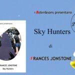 INTERVISTA A FRANCES JONSTONE – SKY HUNTERS – ROBIN EDIZIONI
