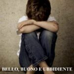 """RECENSIONE: """"BELLO, BUONO E UBBIDIENTE – A. AMADIO – SILLABE DI SALE"""