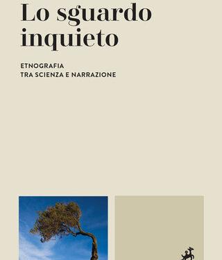 """Recensione """"Lo sguardo inquieto"""" Berardino Palumbo – Marietti editore"""