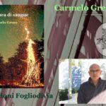 Intervista a Carmelo Greco – Focara di sangue – Fogliodivia edizioni