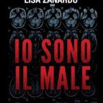 Recensione: Io Sono il Male di Andrea Cavaletto e Lisa Zanardo (GM Libri)