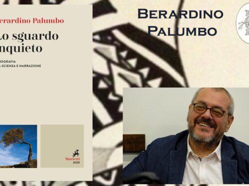 """Intervista Al Prof. Berardino Palumbo – """"Lo sguardo inquieto"""" – Marietti Editore"""