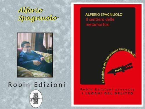 """Intervista  Alferio Spagnulo – """"Il sentiero  delle metamorfosi"""" – Robin Edizioni"""
