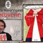 Intervista a Franco Maria Viganò – Cattiverie – Il Rio Edizioni
