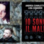 Intervista ad Andrea Cavaletto e Lisa Zanardo – Io sono il male – GM libri