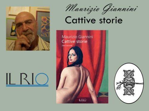 """INTERVISTA A MAURIZIO GIANNINI – """"CATTIVE STORIE"""" – IL RIO EDIZIONI"""